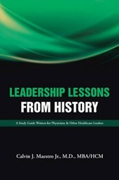 Leadership Lessons from History