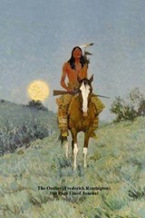The Outlier (Frederick Remington) 100 Page Lined Journal | Unique Journal |