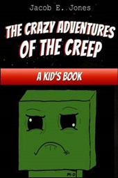 The Crazy Adventures of the Creep