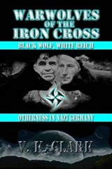 Warwolves of the Iron Cross | V K Clark |