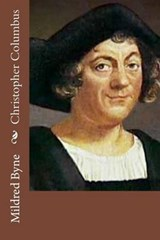 Christopher Columbus | Mildred Stapley Byne |