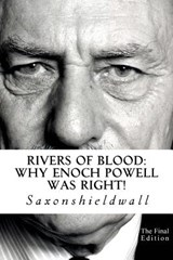 Rivers of Blood | Saxonshieldwall |
