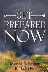 Get Prepared Now!