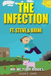 The Infection Ft. Steve & Brine