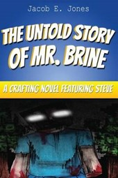 The Untold Story of Brine