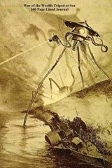 War of the Worlds Tripod at Sea 100 Page Lined Journal | Unique Journal |