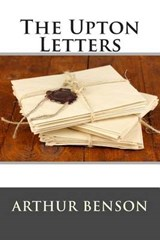 The Upton Letters | Arthur Christopher Benson |