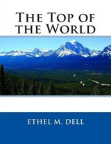 The Top of the World | Ethel M. Dell |