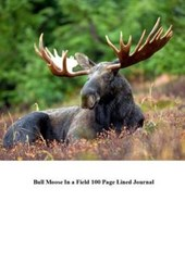 Bull Moose in a Field 100 Page Lined Journal