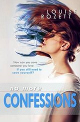No More Confessions | Louise Rozett |