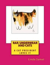 Rap, Underwear and Cats