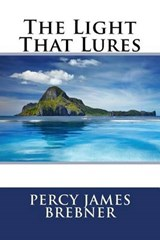 The Light That Lures | Percy James Brebner |