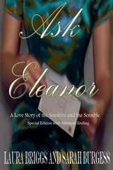 Ask Eleanor (Special Edition with Alternate Ending) | Laura Briggs; Sarah Burgess |