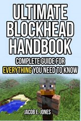 Ultimate Blockhead Handbook | Jacob E. Jones |