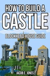 Blockhead House Guide