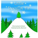 Little Douglas Fir | Laurie Johnson |