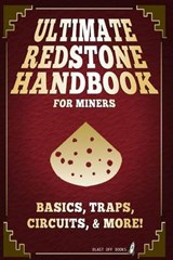 Ultimate Redstone Handbook for Miners | Blast Off Books |