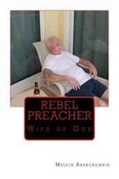 Rebel Preacher