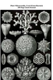 Plate 9 Hexacoralla, Coral (Ernst Haeckel) 200 Page Lined Journal
