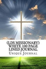 (Lds Missionary) White 100 Page Lined Journal | Unique Journal |