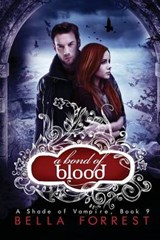 A bond of blood | Bella Forrest |