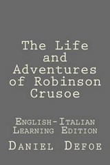 The Life and Adventures of Robinson Crusoe | Daniel Defoe |