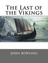 The Last of the Vikings | John Bowling |