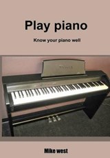Play Piano | Mike West |
