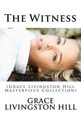 The Witness | Grace Livingston Hill |