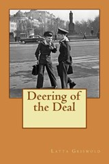 Deering of the Deal | Mr Latta Griswold |