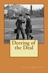Deering of the Deal