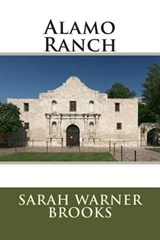 Alamo Ranch | Sarah Warner Brooks |