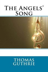 The Angels' Song | Thomas Guthrie |