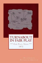 Turnabout in Fair Play | Duannalee Petersen-Griffin |