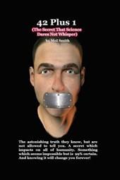 42plus1 - The Secret That Science Dares Not Whisper
