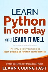 Learn Python in One Day and Learn It Well | Jamie Chan |