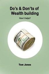 Doæs & Donæt's of Wealth Building