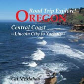 Road Trip Explore! Oregon Central Coast--Lincoln City to Yachats