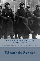 The Latvian Legion (1943-1945)