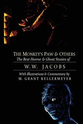 The Monkey's Paw and Others | W W Jacobs |