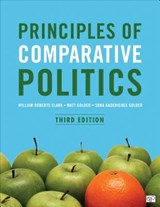 Principles of Comparative Politics | Clark, William Roberts ; Golder, Matt |