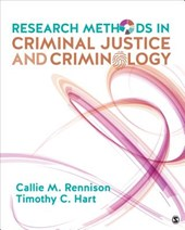 Research Methods in Criminal Justice and Criminology | Callie Marie Rennison |