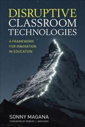 Disruptive Classroom Technologies