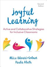 Joyful Learning | Udvari-Solner, Alice ; Kluth, Paula |