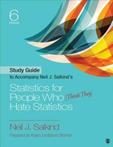 Statistics for People Who (Think They) Hate Statistics | Neil J. Salkind |