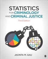 Statistics for Criminology and Criminal Justice | Jacinta M. Gau |