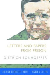 Letters and Papers from Prison | Dietrich Bonhoeffer |