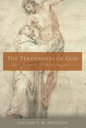 The Tenderness of God