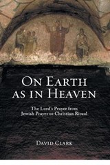 On Earth as in Heaven | David Clark |