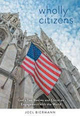Wholly Citizens | Joel Biermann |